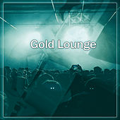 Gold Lounge – Ambient Sounds of Jazz, Amazing Jazz Music, Jazz Club von Gold Lounge