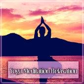Yoga Meditation Relaxation by Yoga Music