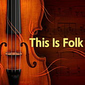 This Is Folk by Various Artists