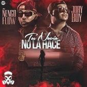 Tu Novio No la Hace by Ñengo Flow