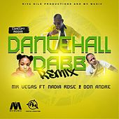 Dancehall Dab Remix (feat. Nadia Rose & Done Andre) - Single by Mr. Vegas