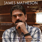 James Matheson: String Quartet, Violin Concerto & Time Alone by Various Artists