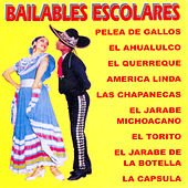 Bailables Escolares by Various Artists
