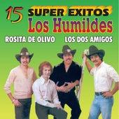 15 Super Exitos by Los Humildes