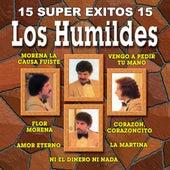 15 Super Exitos Vol. 2 by Los Humildes