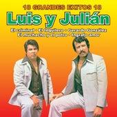 18 Grandes Exitos de Luis Y Julian