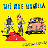 Bici Bike Magrela - Single von Pequeno Cidadão