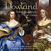 Dowland: Songs for Soprano and Guitar by Various Artists