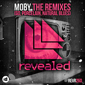 The Remixes (Go, Porcelain, Natural Blues) by Moby