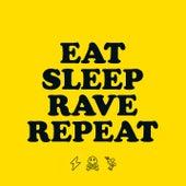 Eat Sleep Rave Repeat von Riva Starr