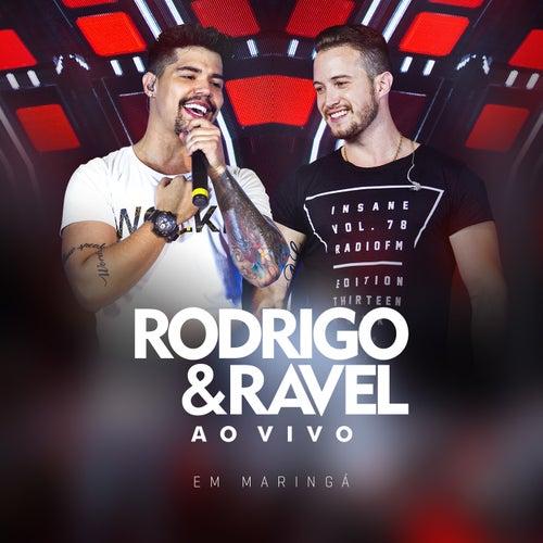 Ao Vivo em Maringá de Rodrigo & Ravel