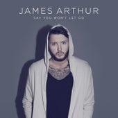 Say You Won't Let Go von James Arthur