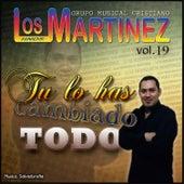 Tu Lo Has Cambiado Todo, vol. 19 de Los Hermanos Martinez de El Salvador