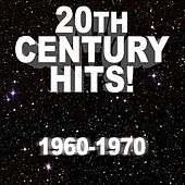 20th Century Hits! 1960 - 1970 de Various Artists