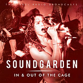 In & Out of the Cage (Live) von Soundgarden