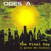 The Final Day: Il giorno del giudizio de Odessa