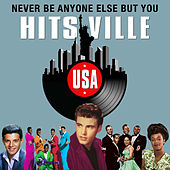 Never Be Anyone but You (Hitsville USA) de Various Artists