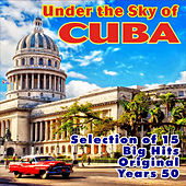 Under the Sky of Cuba by Various Artists