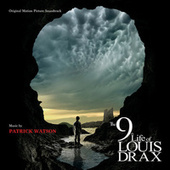The 9th LIfe Of Louis Drax by Patrick Watson
