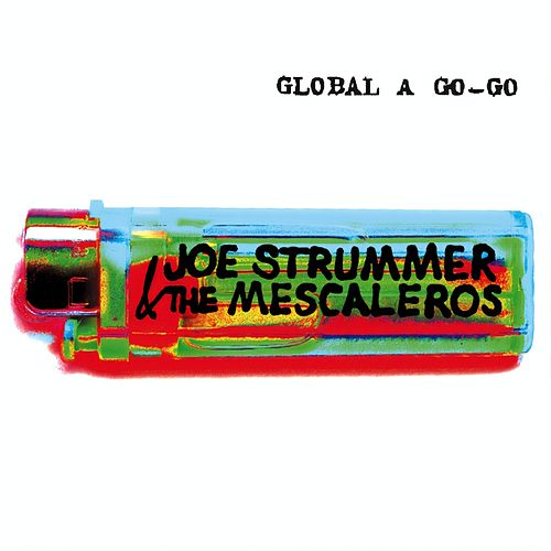Global A Go-Go von Joe Strummer