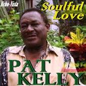Soulful Love by Pat Kelly