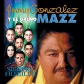 Siempre Humilde by Jimmy Gonzalez y el Grupo Mazz