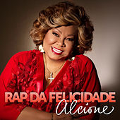 Rap da Felicidade (Ao Vivo) - Single de Alcione