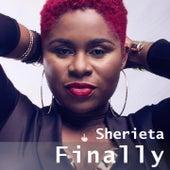 Finally by Sherieta