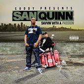 Savvin with a Passion de San Quinn