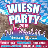 Wiesn Party - Die Oktoberfest Hits 2016 powered by Xtreme Sound by Various Artists