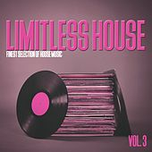 Limitless House, Vol. 3 - Finest Selection of House Music by Various Artists