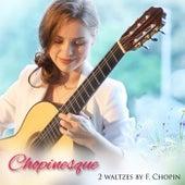 Chopinesque, 2 Waltzes by F. Chopin by Tatyana Ryzhkova