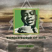 Wonderworld Of Hits by Donald Byrd