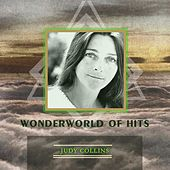 Wonderworld Of Hits by Judy Collins