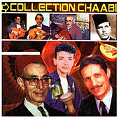 Collection Chaabi by Various Artists