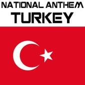 National Anthem Turkey (Istiklal Marsi) by Kpm National Anthems