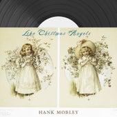 Like Christmas Angels von Hank Mobley
