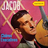 Choros Evocativos (Original Album 1957) von Jacob Do Bandolim