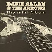 The Mini Album by Davie Allan & the Arrows