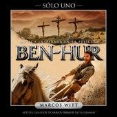 Sólo Uno (Ben Hur) de Marcos Witt