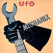 Mechanix (2009 Remaster) by UFO
