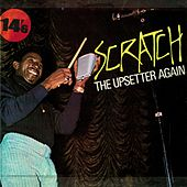 Scratch the Upsetter Again by Lee