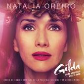 Gilda, No Me Arrepiento de Este Amor (Banda de Sonido Original de la Película) by Natalia Oreiro