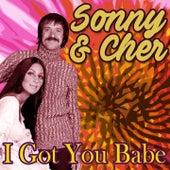 I Got You Babe von Sonny and Cher