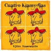 Cuatro Klamydias by Björn Rosenström