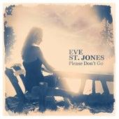 Please Don't Go von Eve St. Jones