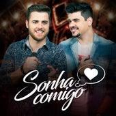Sonha Comigo (Ao Vivo) - Single von Zé Neto & Cristiano