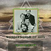 Wonderworld Of Hits by The Brothers Four