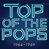 Top Of The Pops 1964 - 1969 by Various Artists