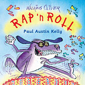 Rap 'N Roll by Paul Austin Kelly